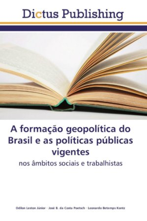 A formação geopolítica do Brasil e as políticas públicas vig