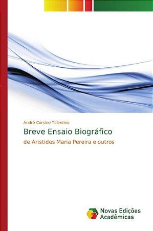 Breve Ensaio Biográfico