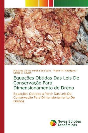 Equações Obtidas Das Leis De Conservação Para Dimensionament