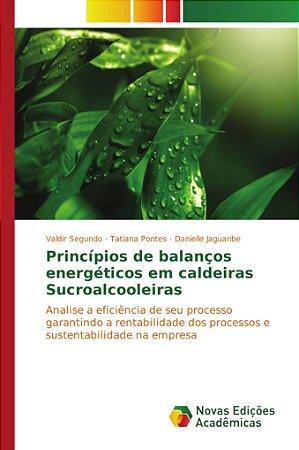 Princípios de balanços energéticos em caldeiras Sucroalcoole