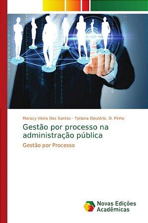 Gestão por processo na administração pública