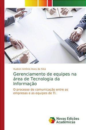 Gerenciamento de equipes na área de Tecnologia da Informação