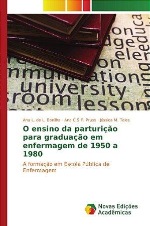 O ensino da parturição para graduação em enfermagem de 1950