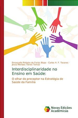 Interdisciplinaridade no Ensino em Saúde: