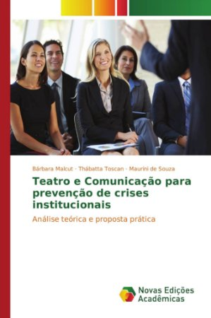 Teatro e Comunicação para prevenção de crises institucionais