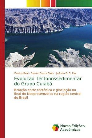 Evolução Tectonossedimentar do Grupo Cuiabá