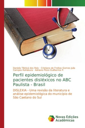 Perfil epidemiológico de pacientes disléxicos no ABC Paulist