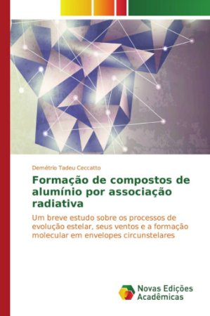 Formação de compostos de alumínio por associação radiativa