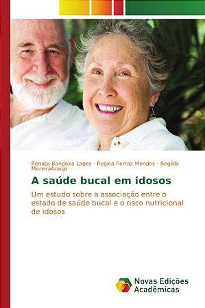 A saúde bucal em idosos