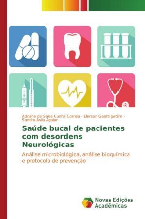 Saúde bucal de pacientes com desordens Neurológicas