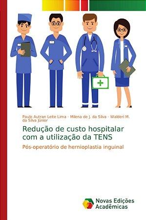 Redução de custo hospitalar com a utilização da TENS