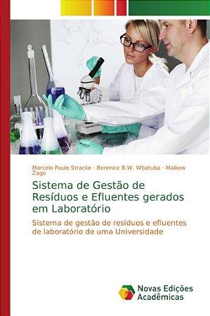 Sistema de Gestão de Resíduos e Efluentes gerados em Laborat
