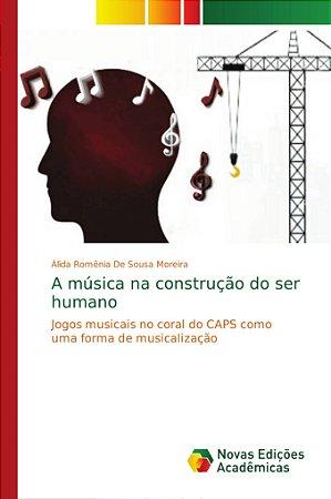 A música na construção do ser humano