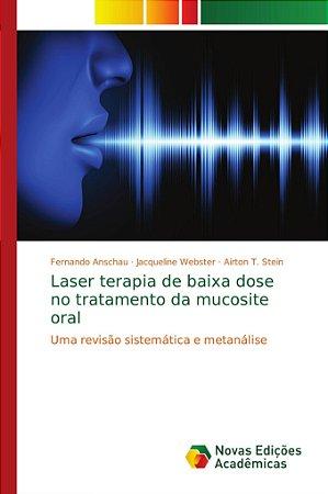 Laser terapia de baixa dose no tratamento da mucosite oral