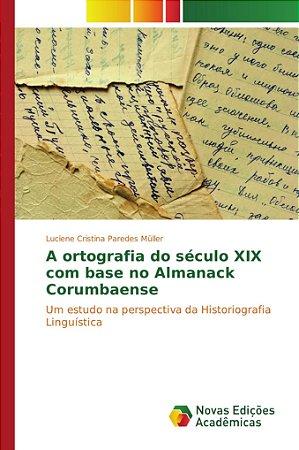 A ortografia do século XIX com base no Almanack Corumbaense