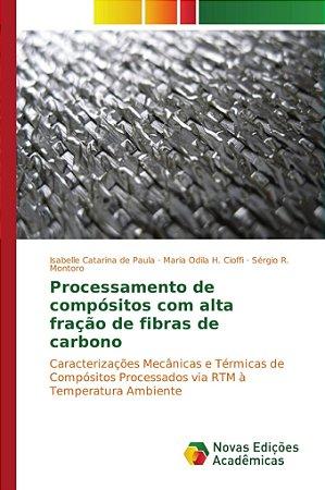 Processamento de compósitos com alta fração de fibras de car