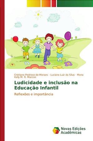 Ludicidade e inclusão na Educação Infantil