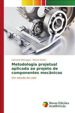 Metodologia projetual aplicada ao projeto de componentes mec