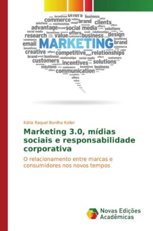 Marketing 3.0; mídias sociais e responsabilidade corporativa