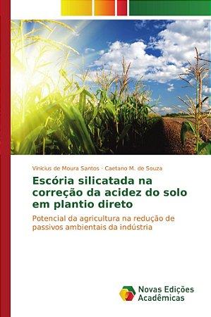 Escória silicatada na correção da acidez do solo em plantio