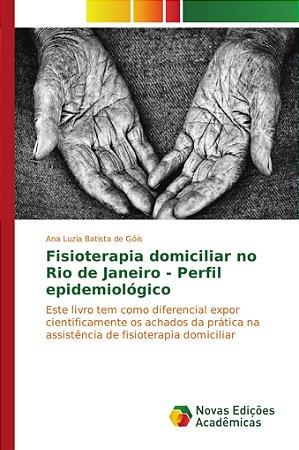 Fisioterapia domiciliar no Rio de Janeiro - Perfil epidemiol