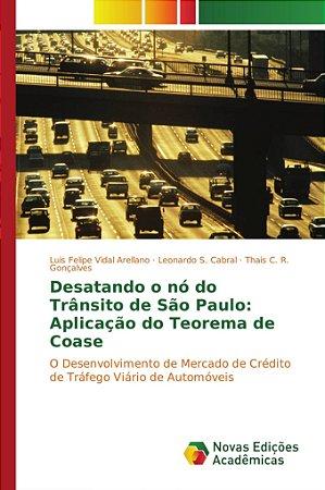 Desatando o nó do Trânsito de São Paulo: Aplicação do Teorem