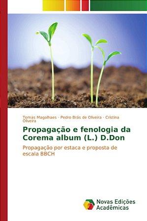 Propagação e fenologia da Corema album (L.) D.Don