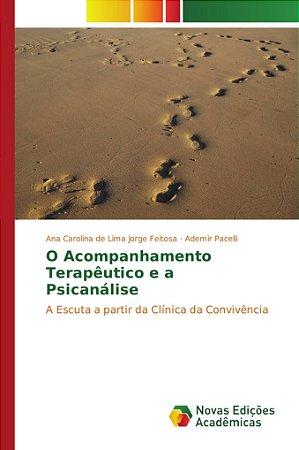 O Acompanhamento Terapêutico e a Psicanálise