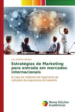 Estratégias de Marketing para entrada em mercados internacio