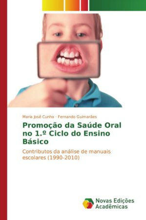 Promoção da Saúde Oral no 1.º Ciclo do Ensino Básico