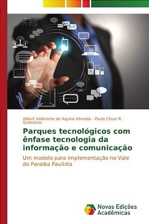 Parques tecnológicos com ênfase tecnologia da informação e c