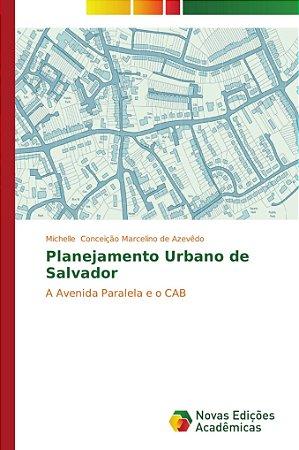 Planejamento Urbano de Salvador