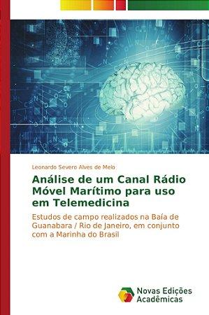 Análise de um Canal Rádio Móvel Marítimo para uso em Telemed