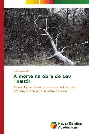 A morte na obra de Lev Tolstói