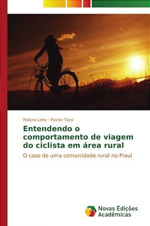 Entendendo o comportamento de viagem do ciclista em área rur