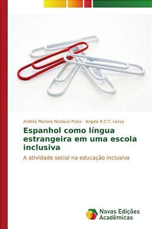Espanhol como língua estrangeira em uma escola inclusiva