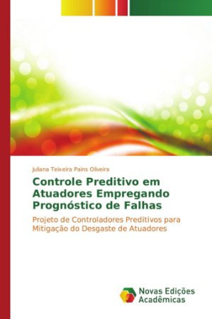Controle preditivo em atuadores empregando prognóstico de fa