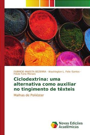Ciclodextrina: uma alternativa como auxiliar no tingimento d