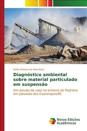 Diagnóstico ambiental sobre material particulado em suspensã