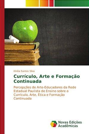 Currículo; Arte e Formação Continuada