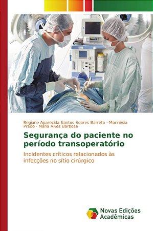 Segurança do paciente no período transoperatório