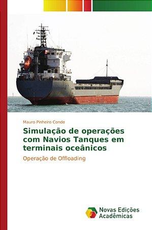 Simulação de operações com Navios Tanques em terminais oceân