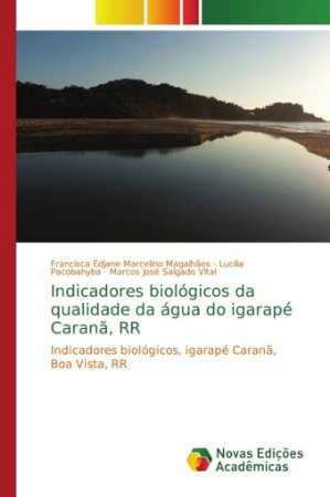 Indicadores biológicos da qualidade da água do igarapé Caran