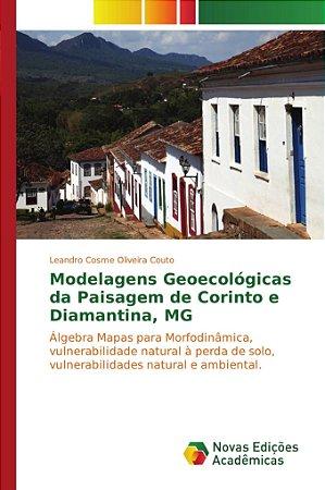 Modelagens Geoecológicas da Paisagem de Corinto e Diamantina
