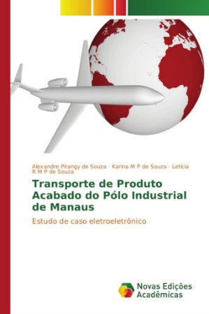 Transporte de Produto Acabado do Pólo Industrial de Manaus