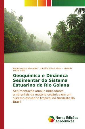 Geoquímica e Dinâmica Sedimentar do Sistema Estuarino do Rio