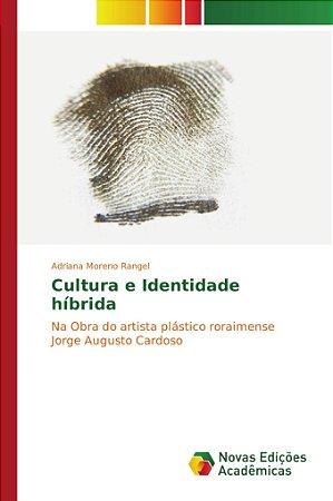 Cultura e Identidade híbrida