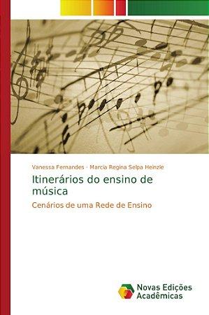 Itinerários do ensino de música