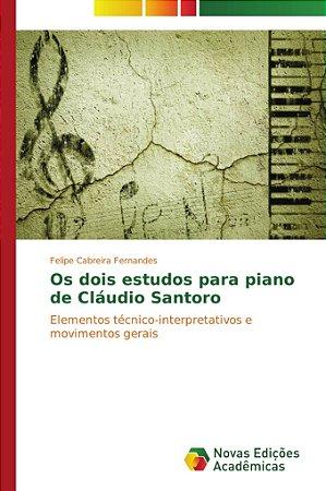 Os dois estudos para piano de Cláudio Santoro