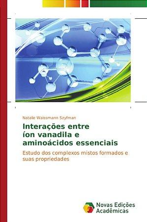 Interações entre íon vanadila e aminoácidos essenciais